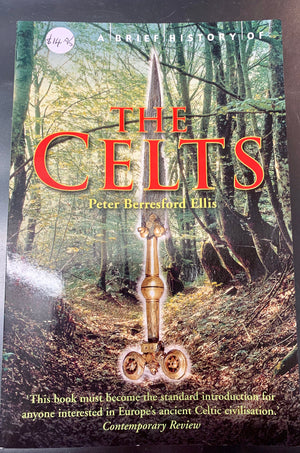 A Brief History of the Celts Book