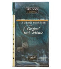Tin Whistle and Tutor Book by Feadog.