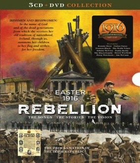 Easter 1916 Rebellion: The Songs, The Stories, The Vision CD + DVD