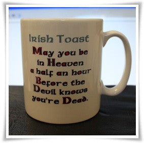 Irish Toast Coffee Mug .