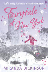 Fairytale of New York by Miranda Dickinson - signed by the author