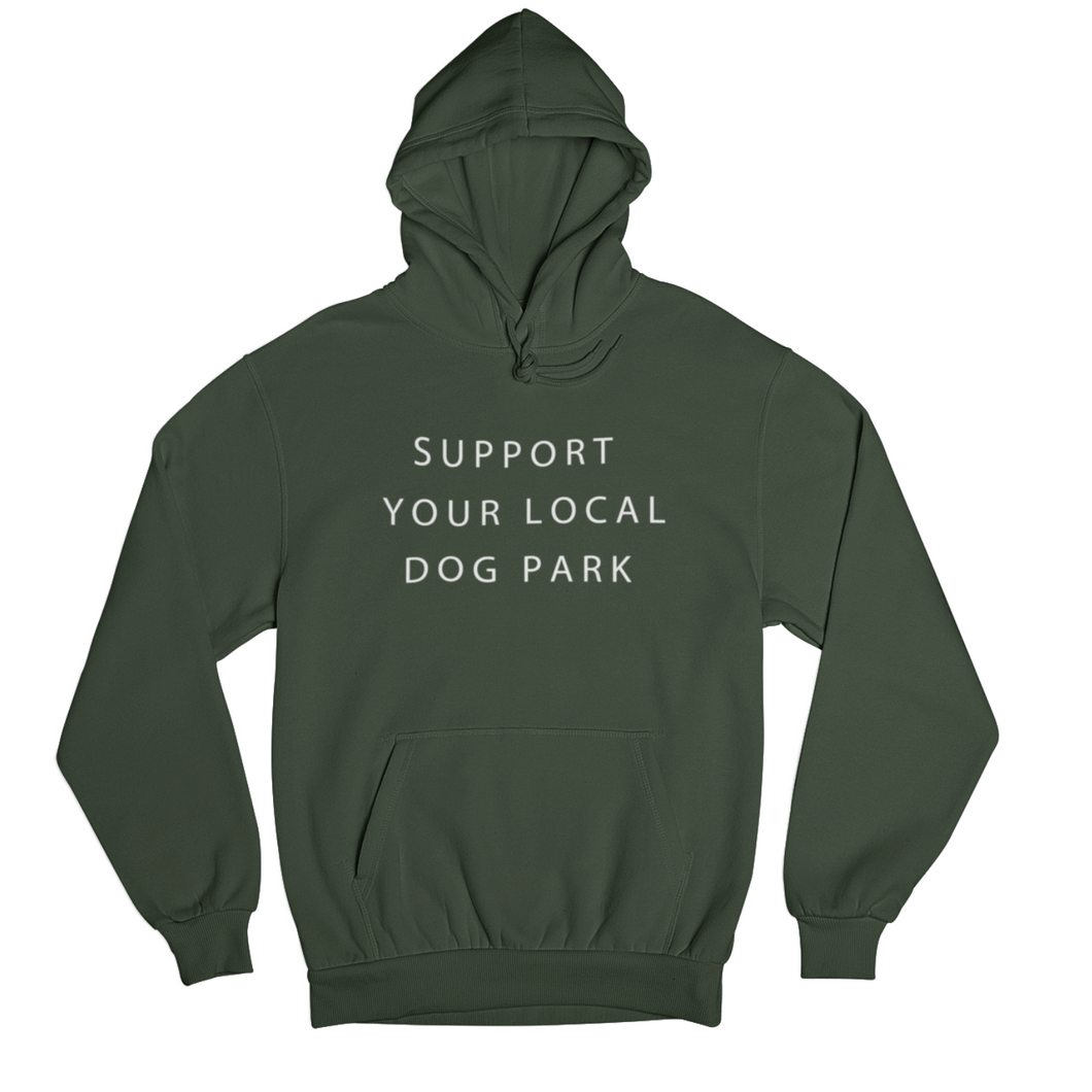 Support Your Local Dog Park Hoodie | Forest
