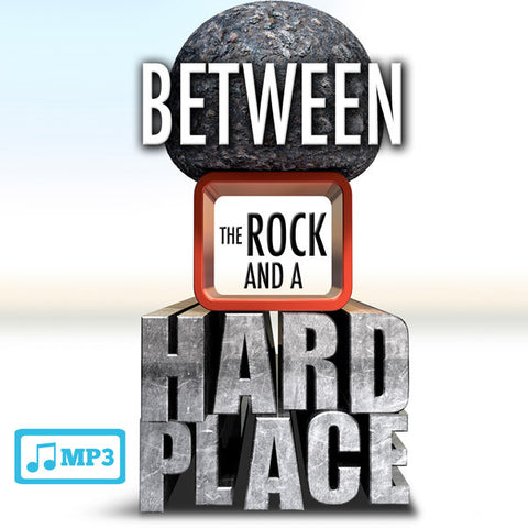 Between The Rock and a Hard Place Part 2 - 8/19/15