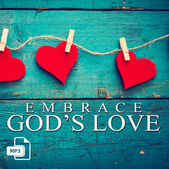 Embrace God's Love- 5/14/17