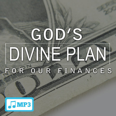 God's Divine Plan For Our Finances Part 2 - 6/12/16