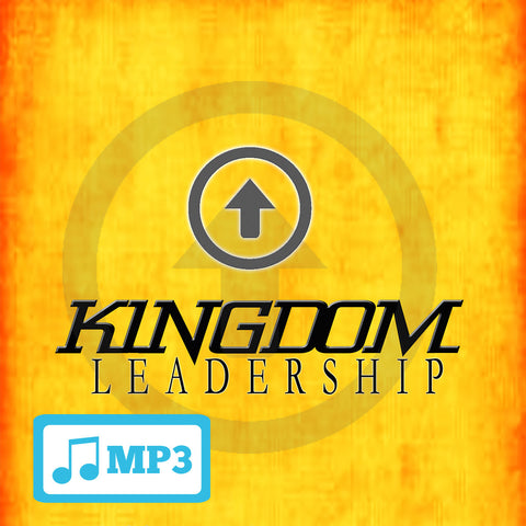 Kingdom Leadership Part 3 - 8/24/14