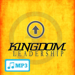 Kingdom Leadership Part 2 - 8/17/14