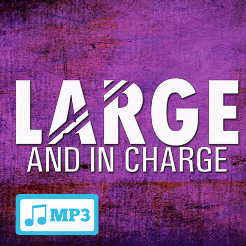 Large and In Charge - 8/9/15