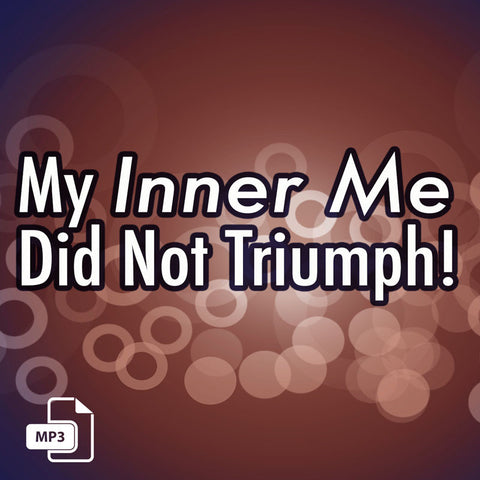 My Inner Me Did Not Triumph - 3/8/17