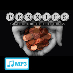 Pennies: Grateful for the Little Things Part 1 - 11/16/14