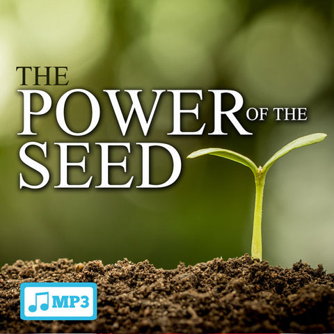The Power of the Seed - 11/2/16