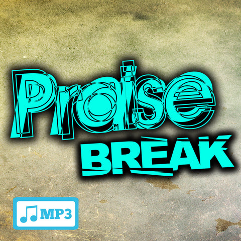 Praise Break Part 1 - 11/25/15