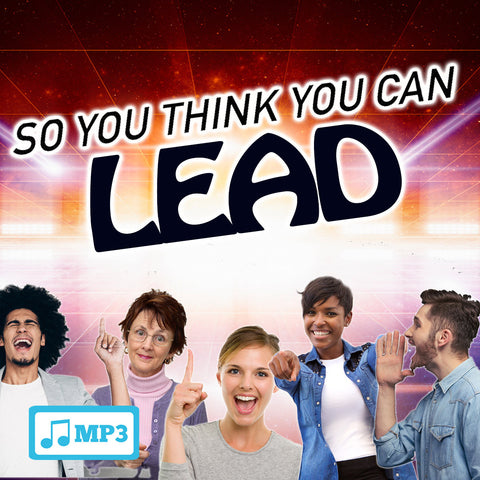 So You Think You Can Lead Part 3 - 11/20/16