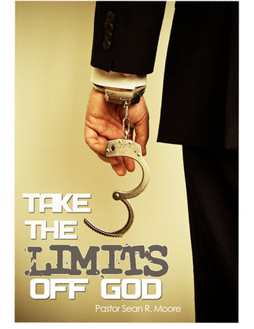 Take The Limits Off God