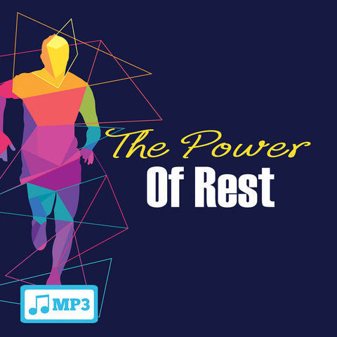 The Power of Rest - 8/24/16