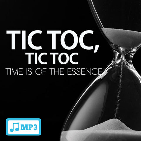 Tic Toc, Tic Toc: Time is of the Essence - 7/13/16