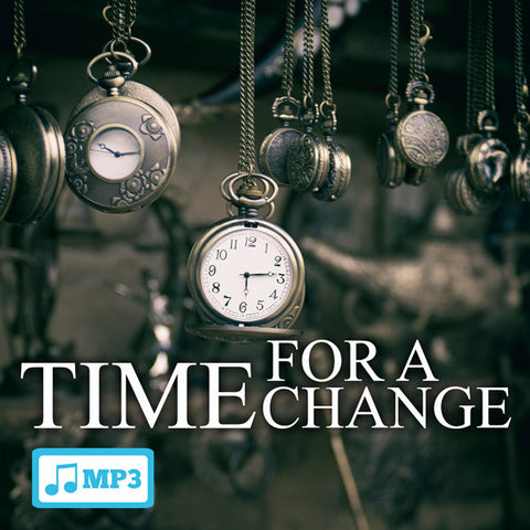 Time For A Change - 11/9/16