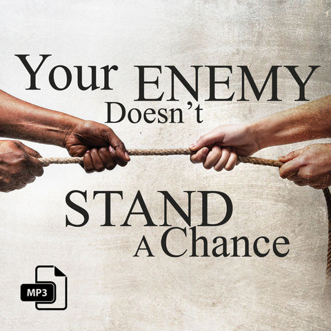 Your Enemy Doesn't Stand A Chance - 2/22/17