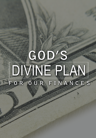 God's Divine Plan For Our Finances
