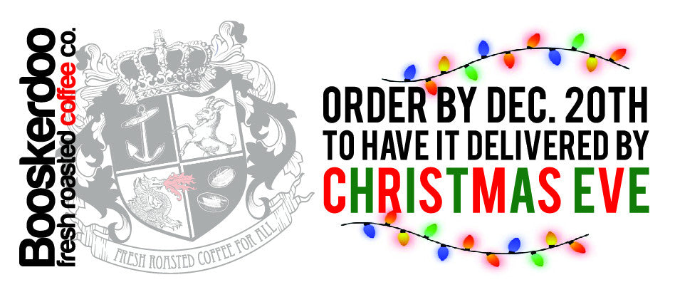 Order by December 20th for Christmas Eve delivery