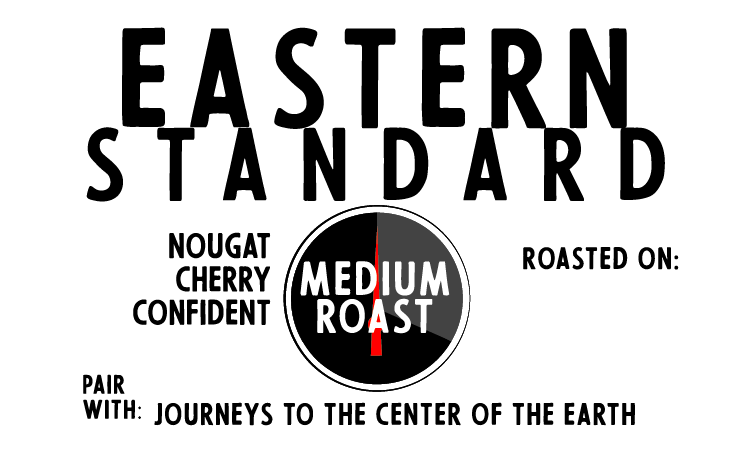Eastern Standard Organic (a sweet & stubborn optimist, medium roast)