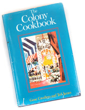 Load image into Gallery viewer, The Colony Cookbook