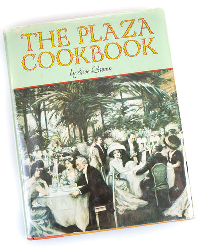 The Plaza Cookbook