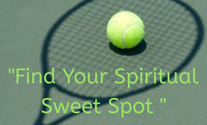 Find your Spiritual Sweet Spot