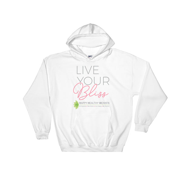 Live Your Bliss Hoodie