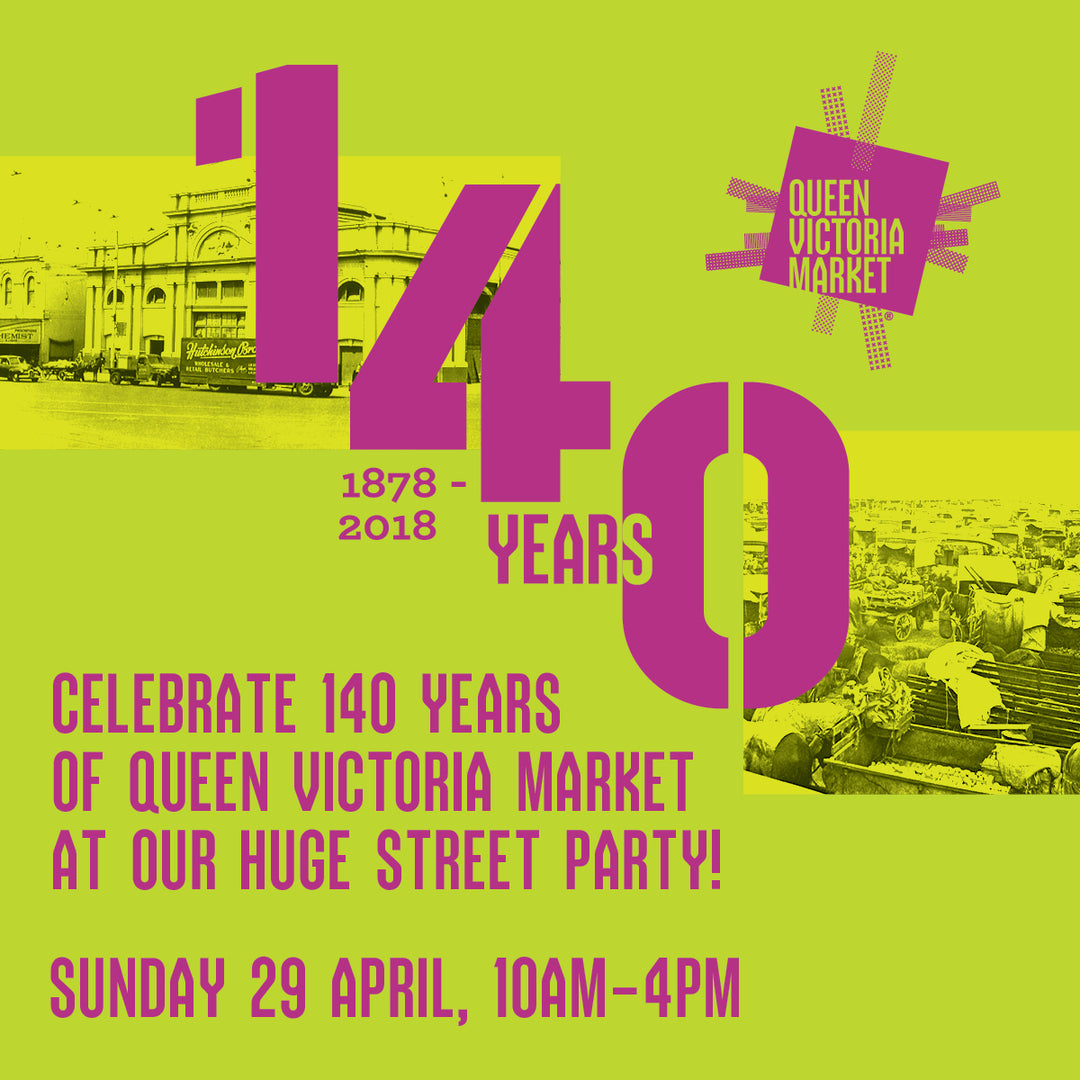 Queen Vic Market 140th year Celebration