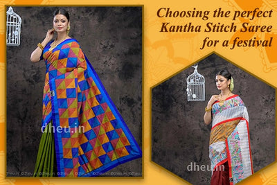 Choosing the Perfect Kantha Stitch Saree for a Festival