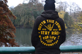 Outta This Town Stay Rad For Life Hoodie Black