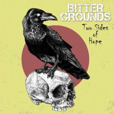 Bitter Grounds - Two Sides Of Hope