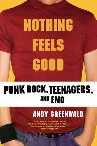 NOTHING FEELS GOOD [BOOK]