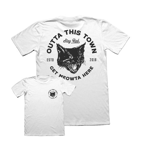 Outta This Town Get Meowta Here T-shirt White