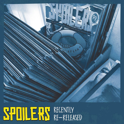 Spoilers - Recently Re-Released 12""