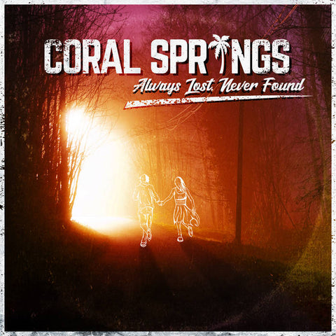 Coral Springs - Always Lost, Never Found