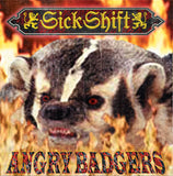 "Sick Shift - Angry Badgers [12"" Yellow]"
