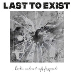 Last To Exist - Broken Windows & Empty Playgrounds
