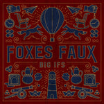 Foxes Faux - Big Ifs - 12""