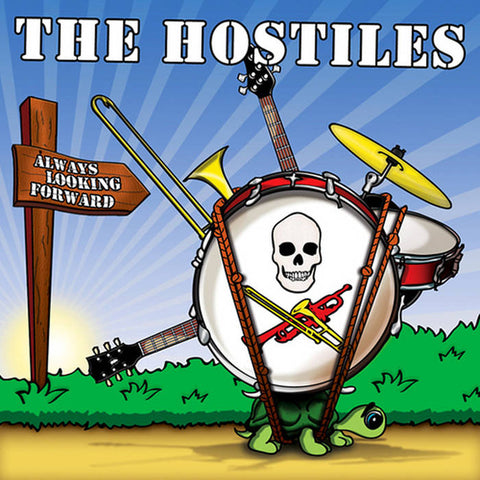 The Hostiles - Always Looking Forward