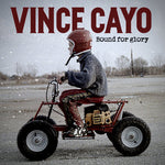 Vince Cayo - Bound For Glory