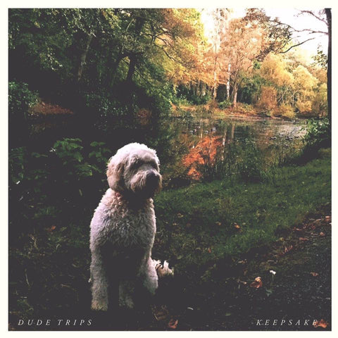Dude Trips - Keepsake E.P