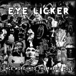 Eye Licker - Once More Into The Rabbit Hole