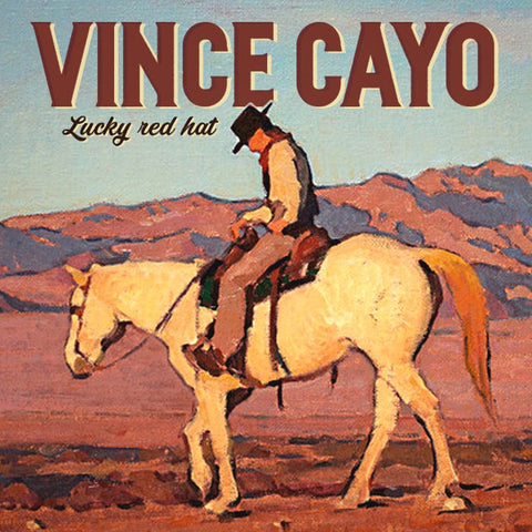 Vince Cayo - Lucky Red Hat