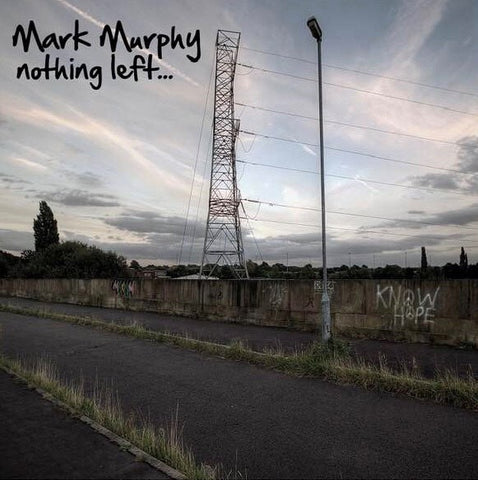 Mark Murphy - Nothing Left (CD)