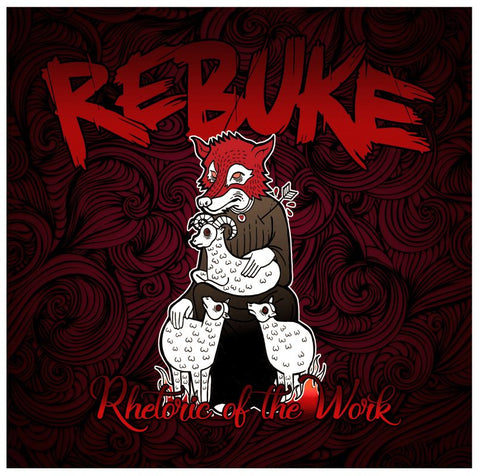 Rebuke - Rhetoric Of The Work (Japan Tour Release)