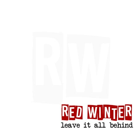 Red Winter - Leave It All Behind