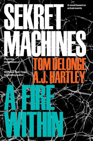 Sekret Machines Book 2 : A Fire Within