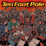 "Ten Foot Pole - Escalating Quickly 12"" (Limited Edition)"